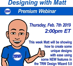 Designing with Matt - Feb 7th 2019