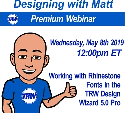 Designing & Production with Matt - 05/08/19 12:00PM ET.  | Working with Rhinestone Fonts