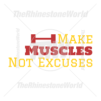 Make Muscles Not Excuses Vector Design