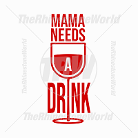 Mama Needs A Drink Vector Design