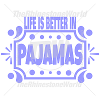 Life is Better in Pajamas Vector Design