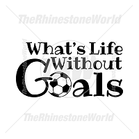 What's Life Without Goals Vector Design