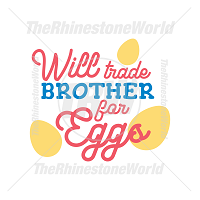 Will Trade Brother For Eggs Vector Design