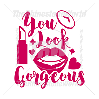 You Look Gorgeous Vector Design