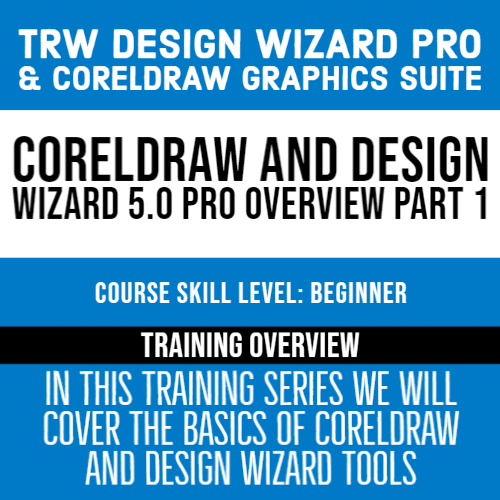 Designing with Sean - 5/20/2020 1pm-2pm ET | CORELDRAW AND DESIGN WIZARD 5.0 PRO OVERVIEW PART 1