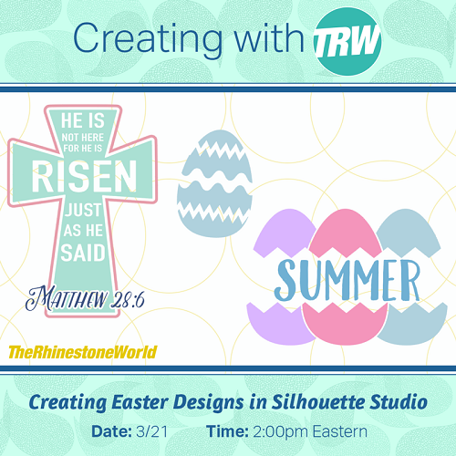 Creating Easter Designs in Silhouette Studio - March 21st, 2017
