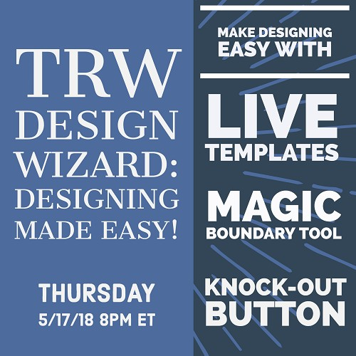 Designing Made Easy - May 17th, 2018