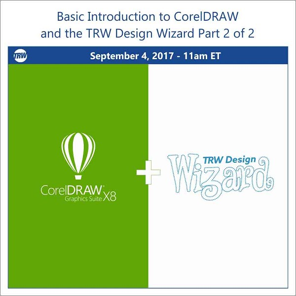 Basic Intro to CorelDRAW and TRW Design Wizard (Part 2 of 2)