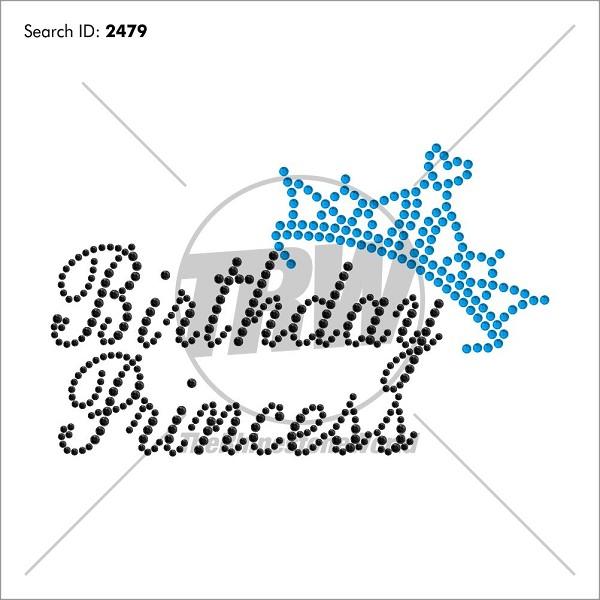 Birthday Princess Rhinestone Design - Pre-Cut Template