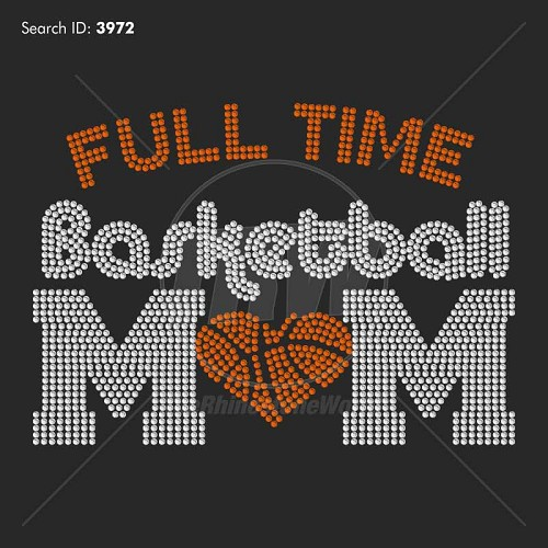 Full Time Basketball Mom 777 Rhinestone Design - Download
