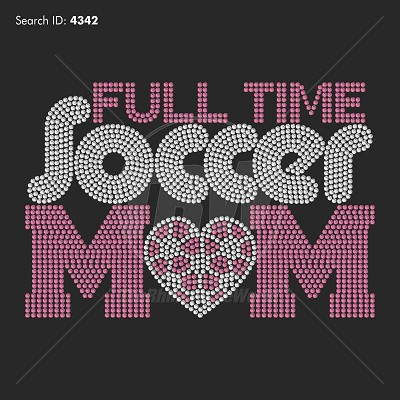 Full Time Soccer Mom Rhinestone Design Download - Download