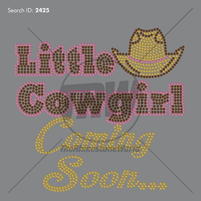Little Cowgirl Coming Soon Rhinestone Design - Download