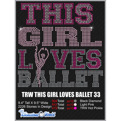 THIS GIRL LOVES BALLET 33 Design  - Download