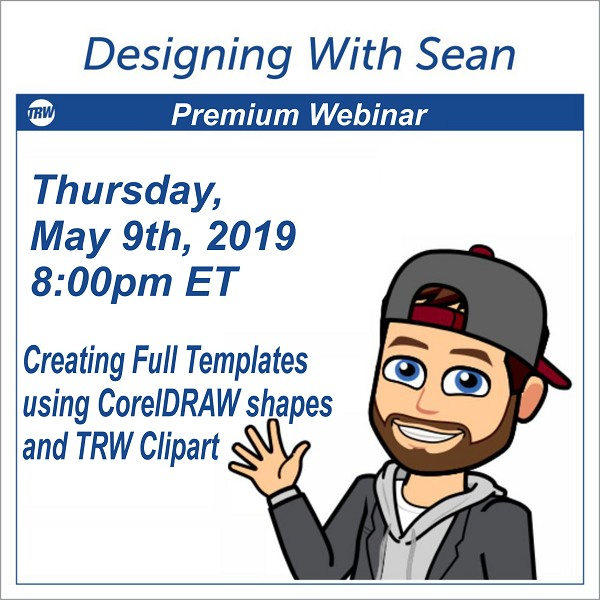 Designing with Sean - Creating Full Templates using CorelDRAW shapes and TRW Clipart