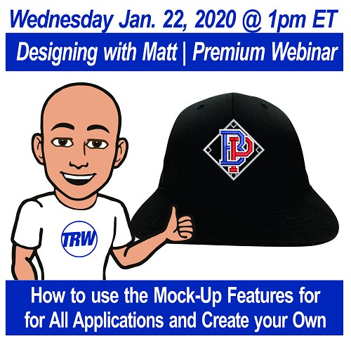 Designing with Matt | Mastering Mock-up in the TRW Design Wizard to Increase Conversions - January 22nd, 2020