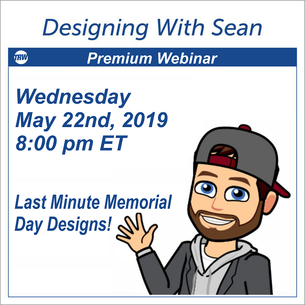 Designing with Sean - Last Minute Memorial Day Designs