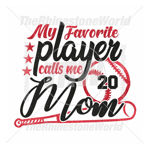 My Favorite Player Calls Me Mom Baseball Softball