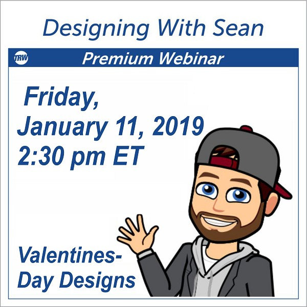 Designing with Sean - January 11th 2019