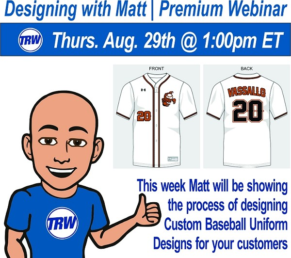 Designing with Matt - 08/29/19 1:00PM ET. | Making Custom Baseball Uniform Designs for your Customers