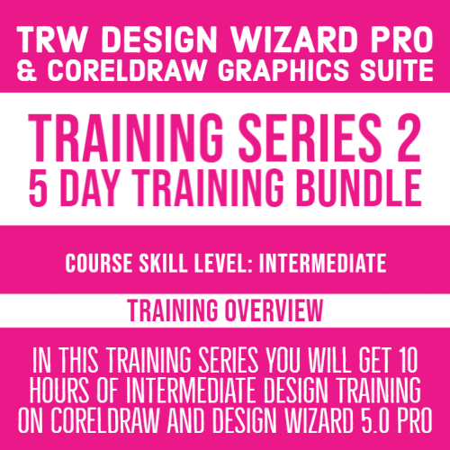 TRW Design Wizard Training Series 2 | 5 Part Series Bundle| March 30th - April 3rd